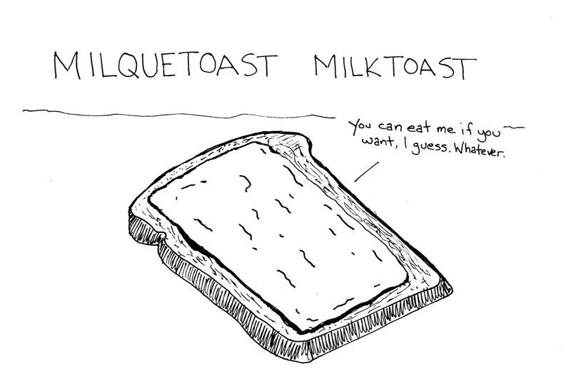 Milktoast
